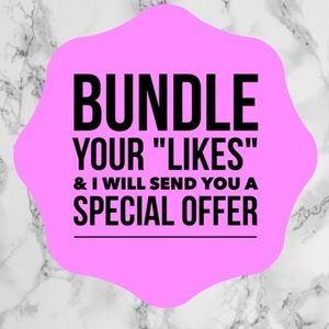 Other - BUNDLE YOUR LIKES 4 a DEAL